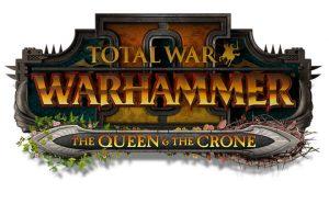 Total War: WARHAMMER II + The Queen & The Crone+Alith Anar [ОФФЛАЙН АКТИВАЦИЯ]