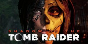 Shadow of the Tomb Raider- Croft Edition  +ВСЕ DLC (UPD 24.04.2019)