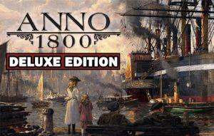 "Anno 1800 – Deluxe+DLC ""Анархист"" (Оффлайн Активация Uplay) (Region Free)"
