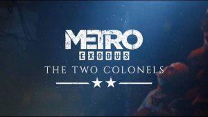 Metro Exodus+DLC- Два полковник +АВТОАКТИВАЦИЯ Steam